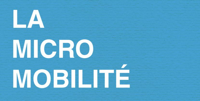 Découvrez notre dossier bimestriel consacré à la micro-mobilité !
